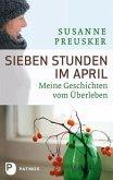 Sieben Stunden im April (eBook, ePUB)