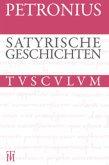 Satyrische Geschichten / Satyrica