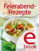 Feierabend-Rezepte (eBook, ePUB)