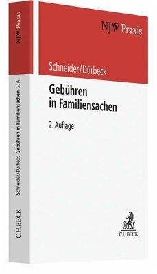 Gebühren in Familiensachen - Schneider, Norbert; Dürbeck, Werner
