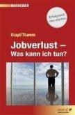 Jobverlust - Was kann ich tun? (eBook, ePUB)