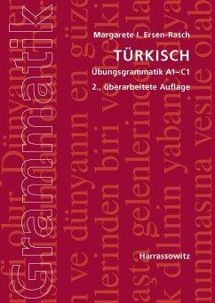 Türkisch Übungsgrammatik A1-C1 - Ersen-Rasch, Margarete I.