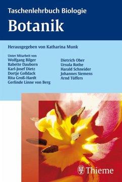 Taschenlehrbuch Biologie Botanik (eBook, PDF) - Munk, Katharina
