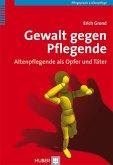 Gewalt gegen Pflegende (eBook, PDF)