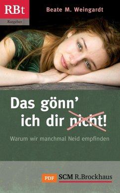 Das gönn' ich dir (nicht)! (eBook, ePUB) - Weingardt, Beate M.