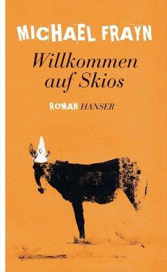 Willkommen auf Skios (eBook, ePUB) - Frayn, Michael