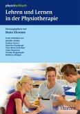 Lehren und Lernen in der Physiotherapie (eBook, PDF)