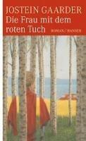 Die Frau mit dem roten Tuch (eBook, ePUB) - Gaarder, Jostein
