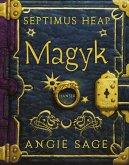 Magyk / Septimus Heap Bd.1 (eBook, ePUB)