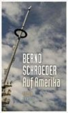 Auf Amerika (eBook, ePUB)