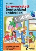 Lernwerkstatt: Deutschland entdecken (eBook, PDF)