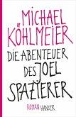 Die Abenteuer des Joel Spazierer (eBook, ePUB)
