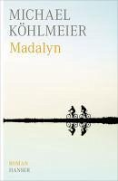 Madalyn (eBook, ePUB) - Köhlmeier, Michael