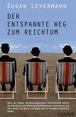 Der entspannte Weg zum Reichtum (eBook, PDF)
