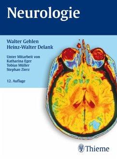 Neurologie (eBook, ePUB) - Delank, Heinz-Walter; Gehlen, Walter