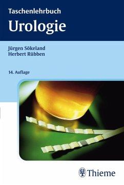 Taschenlehrbuch Urologie (eBook, ePUB) - Sökeland, Jürgen