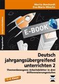 Deutsch jahrgangsübergreifend unterrichten 2 (eBook, PDF)