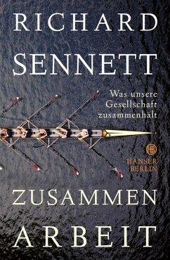 Zusammenarbeit (eBook, ePUB) - Sennett, Richard