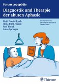 Diagnostik und Therapie akuter Aphasien (eBook, PDF)