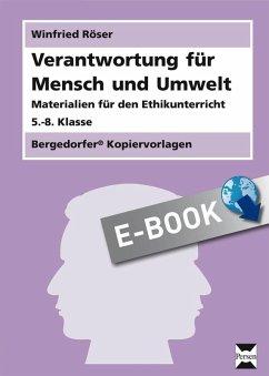 Verantwortung für Mensch und Umwelt (eBook, PDF) - Röser, Winfried