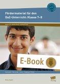 Fördermaterial für den DaZ-Unterricht: Klasse 7-8 (eBook, PDF)