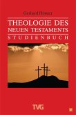 Theologie des Neuen Testaments (eBook, ePUB)