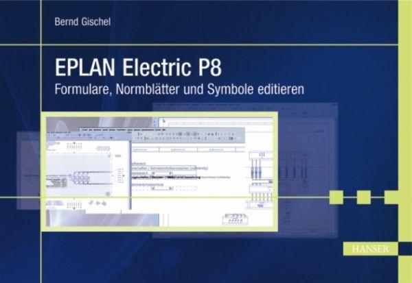 eplan electric p8 ebook pdf von bernd gischel portofrei bei b. Black Bedroom Furniture Sets. Home Design Ideas