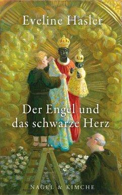 Der Engel und das schwarze Herz (eBook, ePUB) - Hasler, Eveline