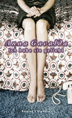 Ich habe sie geliebt (eBook, ePUB) - Gavalda, Anna
