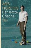Der letzte Grieche (eBook, ePUB)