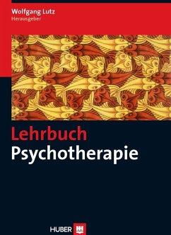 Lehrbuch Psychotherapie (eBook, PDF) - Lutz, Wolfgang