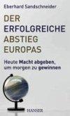 Der erfolgreiche Abstieg Europas (eBook, ePUB)