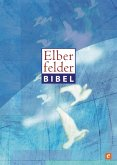 Elberfelder Bibel - Altes und Neues Testament (eBook, PDF)