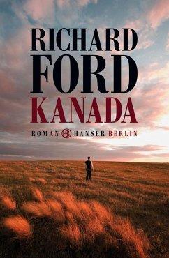 Kanada (eBook, ePUB) - Ford, Richard