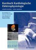Kursbuch Kardiologische Elektrophysiologie (eBook, PDF)
