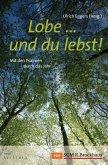 Lobe ... und du lebst! (eBook, ePUB)