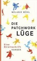 Die Patchwork-Lüge (eBook, ePUB) - Mühl, Melanie