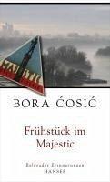 Frühstück im Majestic (eBook, ePUB) - Cosic, Bora