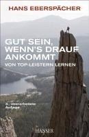 Gut sein, wenn's drauf ankommt (eBook, ePUB) - Eberspächer, Hans