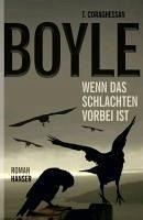 Wenn das Schlachten vorbei ist (eBook, ePUB) - Boyle, Tom Coraghessan