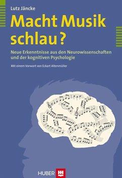 Macht Musik schlau? (eBook, ePUB) - Jäncke, Lutz