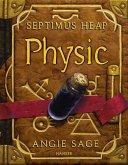 Physic / Septimus Heap Bd.3 (eBook, ePUB)
