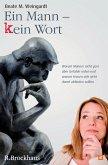 Ein Mann - kein Wort (eBook, PDF)