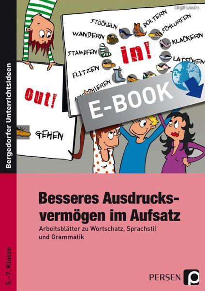 Besseres Ausdrucksvermögen im Aufsatz (eBook, PDF) von Birgit Lascho ...