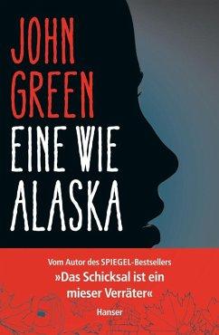 Eine wie Alaska (eBook, ePUB) - Green, John