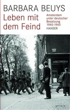 Leben mit dem Feind (eBook, ePUB) - Beuys, Barbara
