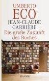 Die große Zukunft des Buches (eBook, ePUB)