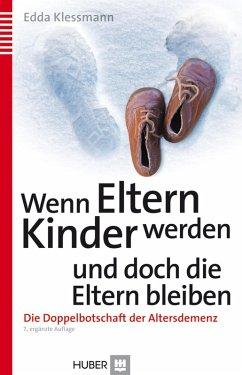 Wenn Eltern Kinder werden und doch die Eltern bleiben (eBook, ePUB) - Klessmann, Edda