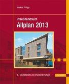 Praxishandbuch Allplan 2013 (eBook, PDF)