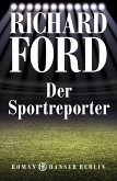 Der Sportreporter / Frank Bascombe Bd.1 (eBook, ePUB)